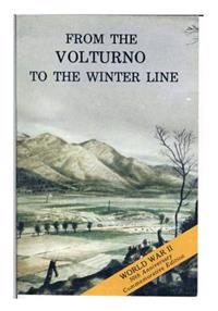From the Volturno to the Winter Line: 6 October- 15 November 1943