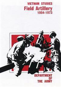 Field Artillery 1954-1973