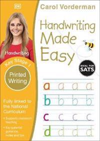 Handwriting Made Easy Ages 5-7 Key Stage 1 Printed Writing
