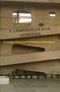 Il Campidoglio Di Le Corbusier