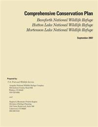 Comprehensive Conservation Plan, Bamforth National Wildlife Refuge, Hutton Lake National Wildlife Refuge, Mortenson Lake National Wildlife Refuge