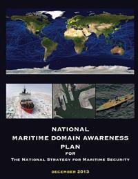 National Maritime Domain Awareness Plan: December 2013