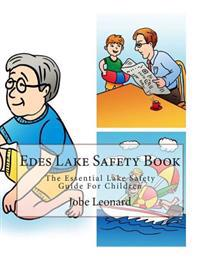 Edes Lake Safety Book: The Essential Lake Safety Guide for Children