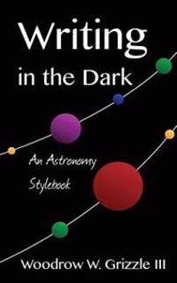 Writing in the Dark: An Astronomy Stylebook