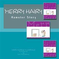 Merry Hairy: Hamster Story