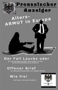 Preussischer Anzeiger: Das Politisch Und Wirtschaftlich Unabhängige Monatsmagazin - Januar 2015