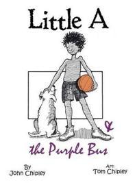 Little a & the Purple Bus