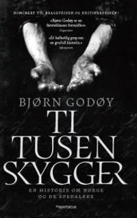 Ti tusen skygger - Bjørn Godøy | Inprintwriters.org