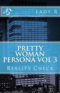 Pretty Woman Persona: Reality Check