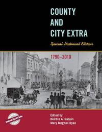 County and City Extra: Special Historical Edition, 1790-2010