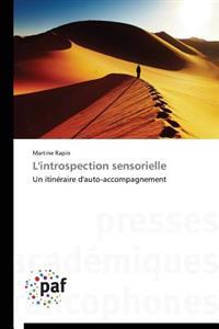 L' Introspection Sensorielle