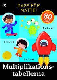 Dags för matte! : multiplikationstabellerna