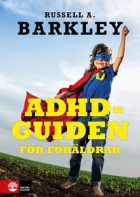 ADHD-guiden för föräldrar