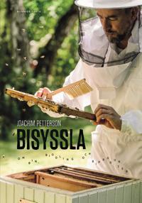 Bisyssla : bin, biodling och biprodukter