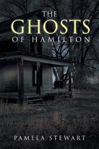 The Ghosts of Hamilton