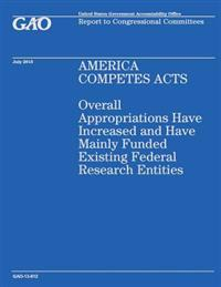 America Competes Acts: Overall Appropriations Have Increased and Have Mainly Funded Existing Federal Research Entities