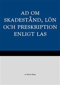 AD om skadestånd, lön och preskription enligt LAS