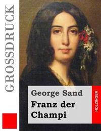 Franz Der Champi (Grossdruck)
