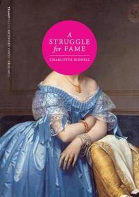 A Struggle for Fame