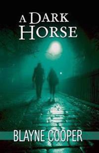 A Dark Horse