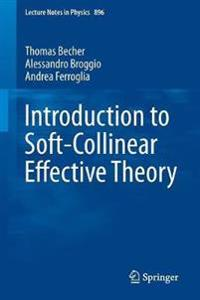 Introduction to Soft-Collinear Effective Theory
