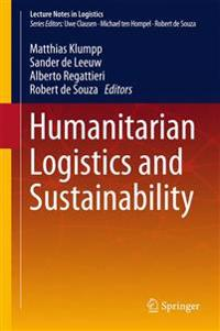 Humanitarian Logistics and Sustainability
