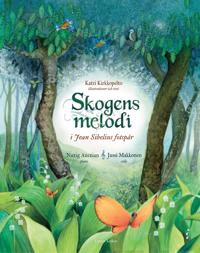 Skogens melodi (+cd)