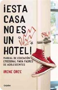 ¡Esta casa no es un hotel! / This house is not a hotel!