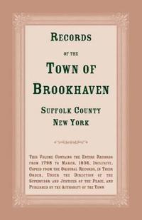 Records of the Town of Brookhaven, Suffolk County, New York