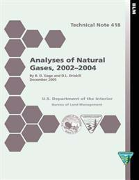 Analyses of Natural Gases, 2002-2004 Technical Note 418