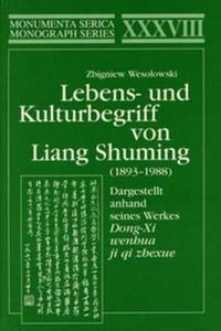Lebens- Und Kulturbegriff Von Liang Shuming 1893—1988