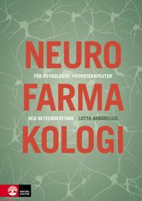 Neurofarmakologi : för psykologer, psykoterapeuter och beteendevetare