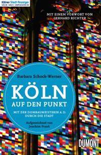Köln auf den Punkt