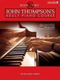 John Thompson's Adult Piano Course - Book 2: Intermediate Level Audio and MIDI Access Included