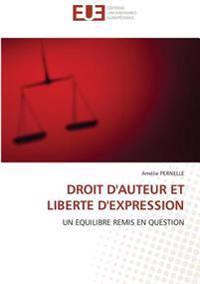 DROIT D'AUTEUR ET LIBERTE D'EXPRESSION