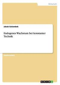 Endogenes Wachstum Bei Konstanter Technik