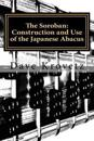 The Soroban: Construction and Use of the Japanese Abacus