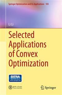 Selected Applications of Convex Optimization