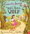 Cinderella's Stepsister and the Big Bad Wolf