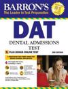 Barron's DAT, 3rd Edition: Dental Admissions Test