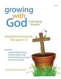 Growing with God: Cultivating Growth