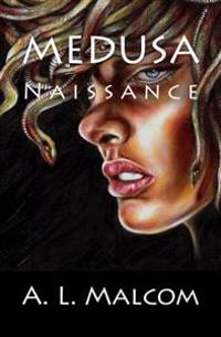 Medusa: Naissance