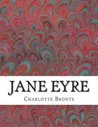 Jane Eyre: (Charlotte Bronte Classics Collection)