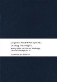 Emil Sieg: Tocharologica: Selected Writings on Tocharian