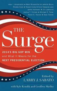 Surge: 2014's Big GOP Win and What It Means for the Next Presidential Election