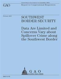 Report to Congressional Requesters: Southwest Border Security