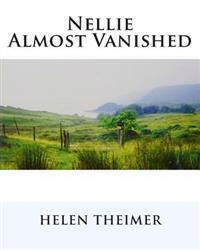 Nellie Almost Vanished: Helen Lunan Prentice