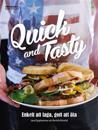 Quick and tasty : enkelt att laga, gott att äta
