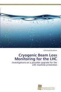 Cryogenic Beam Loss Monitoring for the Lhc