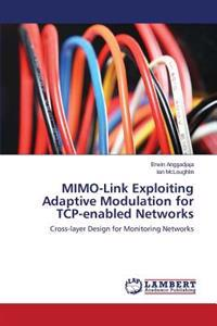 Mimo-Link Exploiting Adaptive Modulation for TCP-Enabled Networks